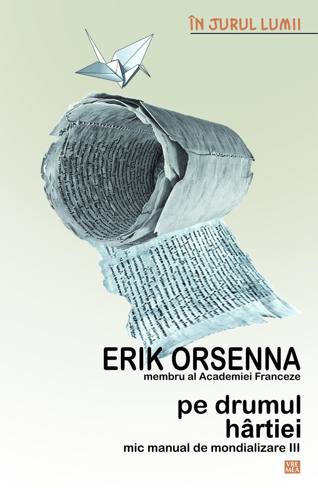 Coperta cartii Pe drumul hartiei, de Erik Orsenna